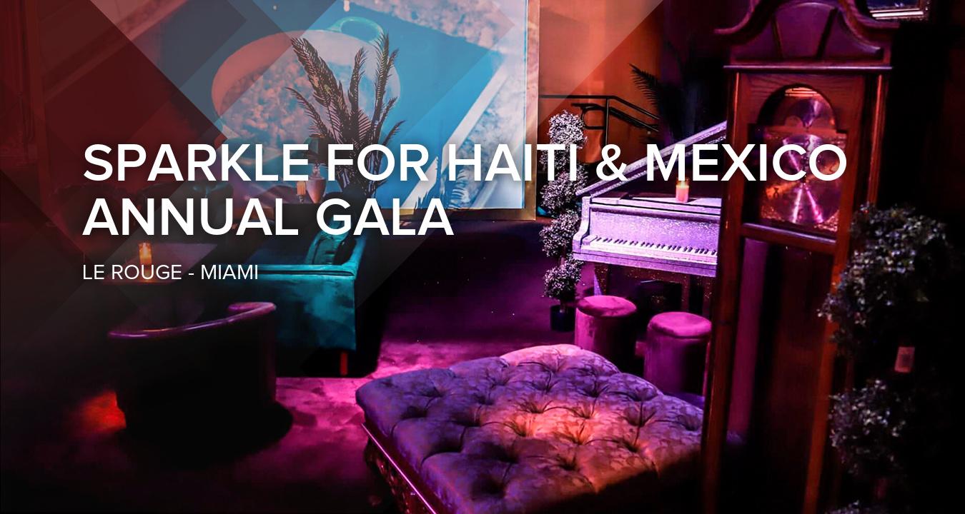 Sparkle for Haiti & Mexico Annual Gala