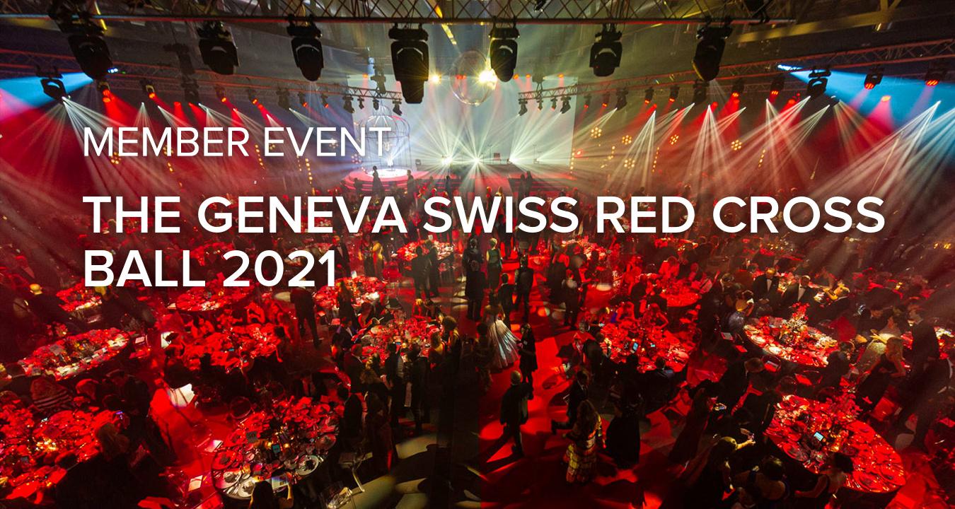 The Geneva Swiss Red Cross Ball 2021