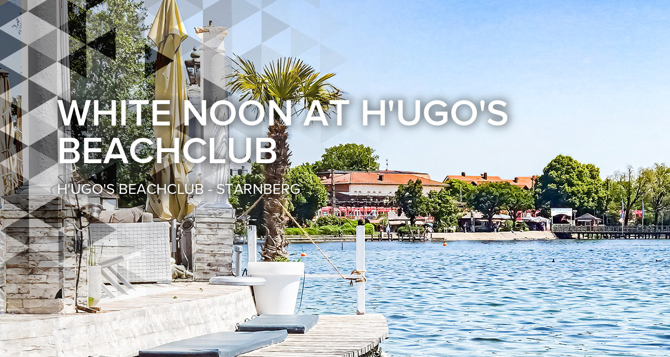 White Noon at H'ugo's Beachclub in Starnberg