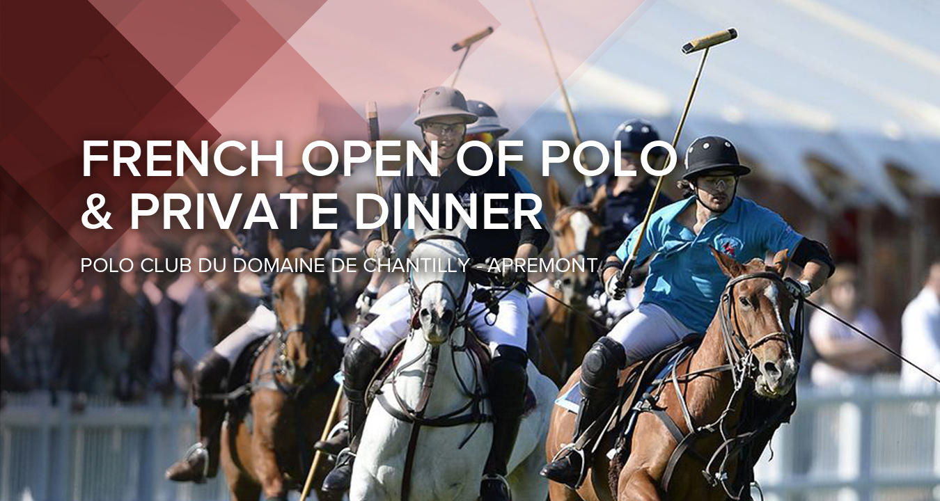 Final of the French Open of Polo & Private Dinner